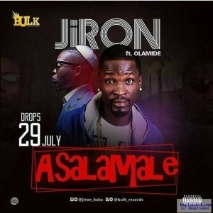 Jiron - Asalamale Ft. Olamide | Snippet